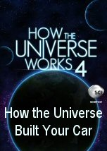 How the Universe Built Your Car