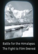 Battle for the Himalayas: The Fight to Film Everest
