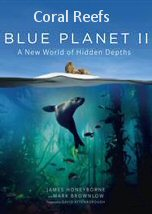 Blue Planet II Coral Reefs