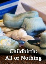 Childbirth: All or Nothing