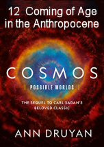 Coming of Age In The Anthropocene
