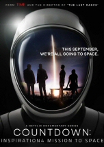 Countdown: Inspiration4 Mission to Space Episode I