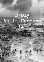 D-Day: As it Happens (2)