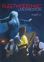Fleetwood Mac Live in Boston 2of2