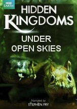 Hidden Kingdoms: Under Open Skies