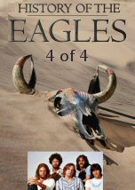 History of the Eagles 4 of 4
