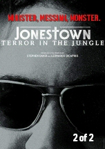 Jonestown: Terror in the Jungle 2of2