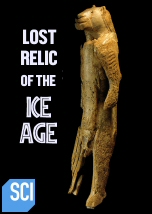 Lost Relic of the Ice Age