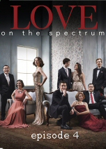 Love On The Spectrum Episode IV