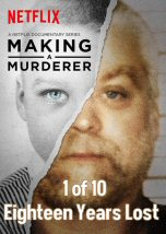 Making a Murderer Eighteen Years Lost