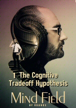 The Cognitive Tradeoff Hypothesis