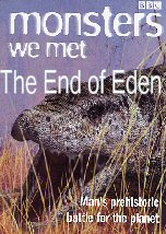 Monster we met: The End of Eden