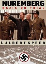 Nuremberg: Nazis on Trial. Albert Speer