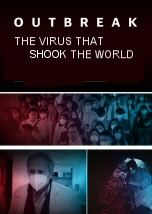 Outbreak: The Virus That Shook the World