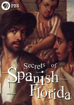 Secrets of Spanish Florida