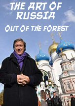 The Art of Russia: Out of the Forest