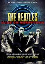 The Beatles: Made on Merseyside
