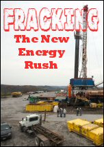 Fracking The New Energy Rush