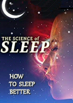 The Science of Sleep: How to Sleep Better