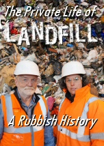 The Secret Life of Landfill: A Rubbish History