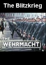 The Wehrmacht The Blitzkrieg
