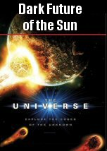 Dark Future of the Sun