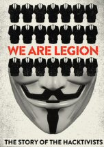 We Are Legion The Story of the Hacktivists