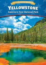 Yellowstone: America first National Park