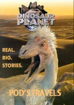 Dinosaur Planet: Pod Travels