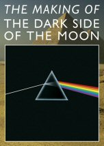 Making of The Dark Side of the Moon