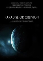 The Venus Project: Paradise or Oblivion