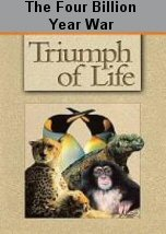 Triumph of Life: The Four Billion Year War
