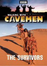 Walking with Cavemen: The Survivors